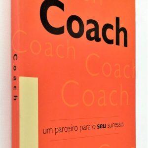 Coach - Um Parceiro Para Seu Sucesso