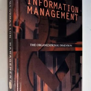 Information Management - The Organizational Dimension