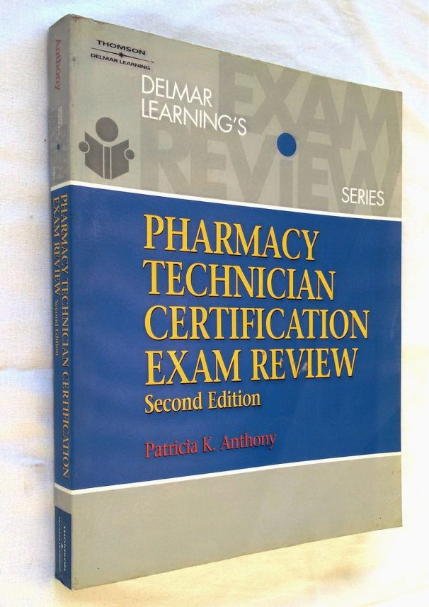 Pharmacy Technician Certification Exam Review - 2nd