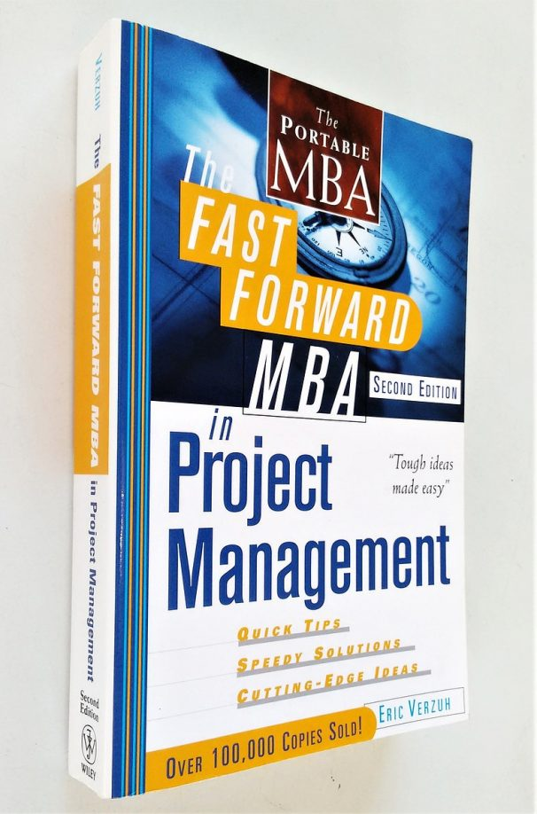 The Fast Forward MBA In Project Management - Second Edition